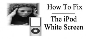 how-to-fix-ipod-white-screen